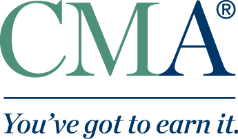 CMA - You've Got to earn it.